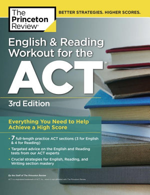English and Reading Workout for the ACT  3rd Edition