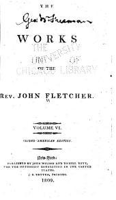 The Works of the Reverend John Fletcher: Volume 6