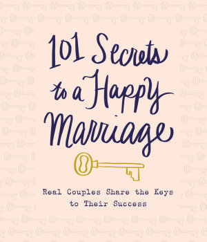 101 Secrets to a Happy Marriage PDF