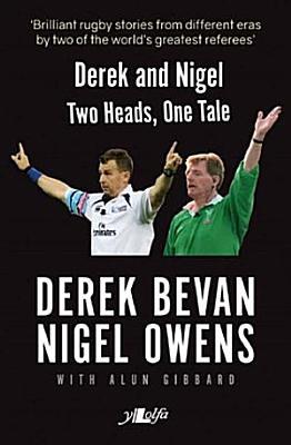 Derek and Nigel   Two Heads One Tale