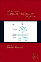 Advances in Clinical Chemistry: Volume 76