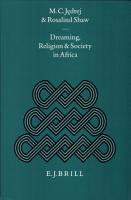 Dreaming  Religion  and Society in Africa PDF