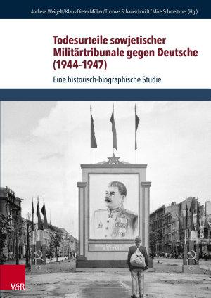 Todesurteile sowjetischer Milit  rtribunale gegen Deutsche  1944 1947  PDF