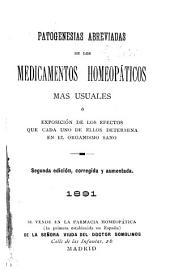Pathogenesias abreviadas de los medicamentos homeopáticos mas usuales, o, Exposición de los effectos que cada uno de ellos determina en el organismo sano