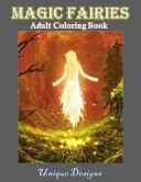 Magic Fairies Adult Coloring Book Unique Desings