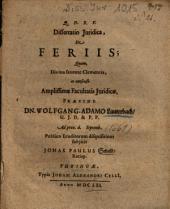 Dissertatio Iuridica, De Feriis