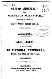Historia universal: (Tomo XXXVII: 556 p.)(Tomo XXXVIII: 636 p.)
