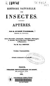 Histoire naturelle des insectes: aptères : par le Baron Walckenaer et Paul Gervais, Volume3