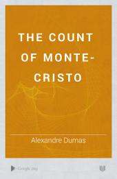 The Count of Monte-Cristo: Volume 1
