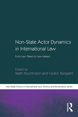 Non State Actor Dynamics in International Law