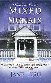 Mixed Signals: A Grace Street Mystery