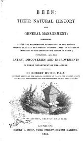 Bees: Their Natural History and General Management by Robert Huish