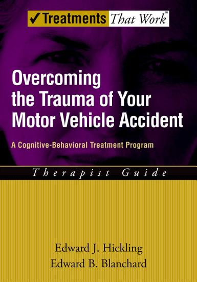 Overcoming the Trauma of Your Motor Vehicle Accident PDF