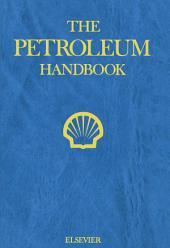 The Petroleum Handbook: Edition 6