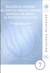 Selección de Decisiones del Comité de Derechos Humanos Adoptadas con Arreglo al Protocolo Facultativo: Pacto Internacional de Derechos Civiles y Políticos, Volumen 7