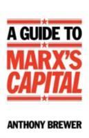 A Guide to Marx s  Capital  PDF