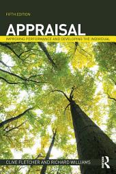 Appraisal: Improving Performance and Developing the Individual, Edition 5
