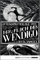 Der Monstrumologe und der Fluch des Wendigo PDF