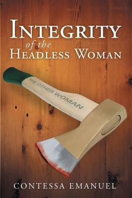Integrity of the Headless Woman PDF