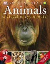 Animals: A Visual Encyclopedia (Second Edition): A Visual Encyclopedia