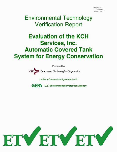 Evaluation of KCH Services, Inc. Automated Covered Tank System for Energy Conservation