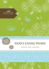 God's Living Word: Relevant, Alive, and Active