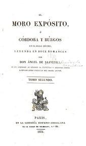El moro expósito: ó Córdoba y Búrgos en el siglo décimo, leyenda en doce romances, Volumen 2
