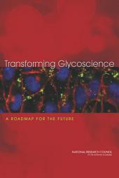 Transforming Glycoscience: A Roadmap for the Future