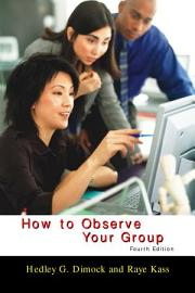 How To Observe Your Group