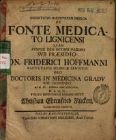 Dissertatio inauguralis medica de fonte medicato Lignicensi