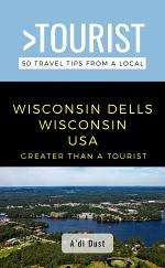 Greater Than a Tourist- WISCONSIN DELLS WISCONSIN USA
