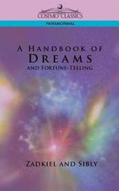 A Handbook of Dreams and Fortune-Telling