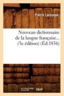 Nouveau Dictionnaire de La Langue Francaise     3e Edition  PDF