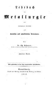 Lehrbuch der Metallurgie: Band 2