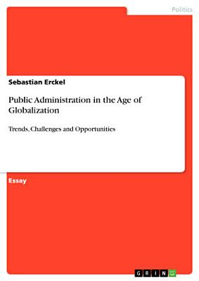 Public Administration in the Age of Globalization