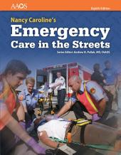 Nancy Caroline's Emergency Care in the Streets: Edition 8