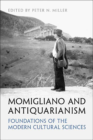 Momigliano and Antiquarianism PDF