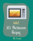 Hello  365 Microwave Recipes