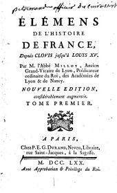 Eléments de l'histoire de France: depuis Clovis jusqu'à Louis XV