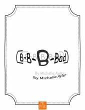 B-B-B-Bad: Easy Piano Piano Solo