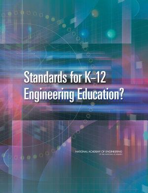 Standards For K 12 Engineering Education