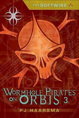 The Softwire  Wormhole Pirates on Orbis 3 PDF