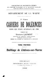 Cahiers de doléances pour les États généraux de 1789: Volume1