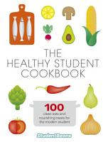 The Healthy Student Cookbook PDF