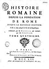 Histoire romaine depuis la fondation de Rome jusqu'à la bataille d'Actium, c'est-à-dire jusqu'à la fin de la République