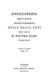 Enciclopedia metodica critico-ragionata delle belle arti: Parte 1,Volume 2