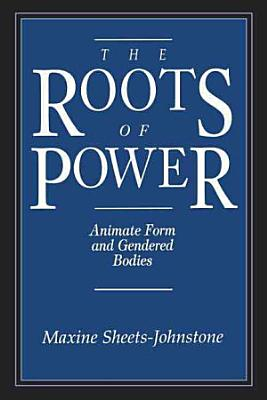 The Roots of Power PDF