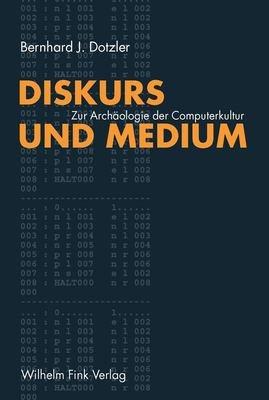 Diskurs und Medium I PDF