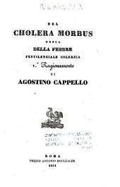 Del cholera morbus ossia Della febbre pestilenziale colerica: 1. ragionamento
