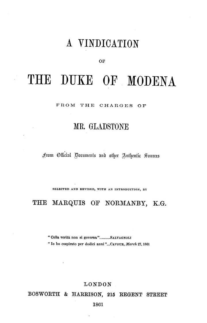 A Vindication of the Duke of Modena from the Charges of Mr. Gladstone